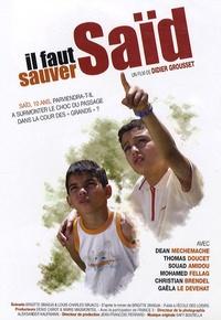 Didier Grousset - Il faut sauver Saïd - DVD vidéo.