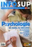 Françoise André et Elodie Thivard - Infosup N° 223, Septembre-Oc : Psychologie - Les études, les débouchés : des psychologues à l'hôpital, dans l'entreprise,  en cabinet, à l'école....