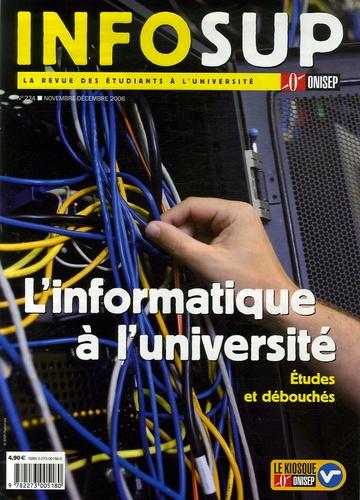 ONISEP - Infosup N° 224 ; Novembre-dé : L'informatique à l'université - Etudes et débouchées.