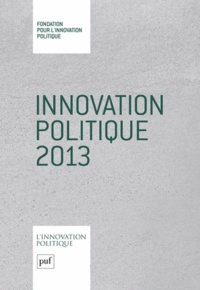 Fondapol - Innovation politique 2013.