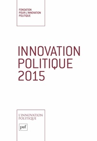 Fondapol - Innovation politique 2015.