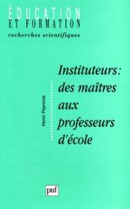 Instituteur : des maîtres aux professeurs décole - Formation, socialisation et manière dêtre au métier.pdf