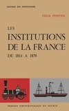F Ponteil - Institutions de la France - 1814-1870.
