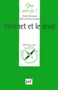 André Bertrand et Thierry Piette-Coudol - Internet et le droit - 2ème édition.