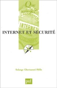Solange Ghernaouti-Hélie - Internet et sécurité.