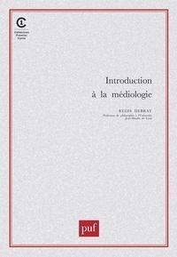 Régis Debray - Introduction à la médiologie.