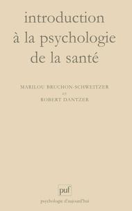 Marilou Bruchon-Schweitzer et Robert Dantzer - Introduction à la psychologie de la santé.