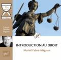 Muriel Fabre-Magnan - Introduction au droit. 1 CD audio