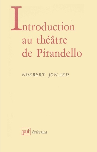 Introduction au théatre de Luigi Pirandello