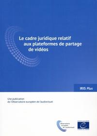 Francisco Javier Cabrera Blazquez et Maja Cappello - Iris plus N° 2018-1 : Le cadre juridique relatif aux plateformes de partage de vidéos.