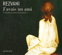 Serge Rezvani - J'avais un ami. 1 CD audio