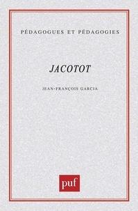 Jean-François Garcia - Jacotot.
