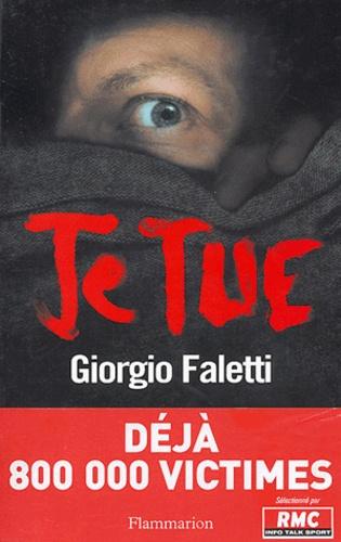 Giorgio Faletti - Je tue.