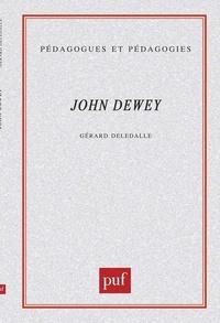 Gérard Deledalle - John Dewey.