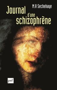 M-A Sechehaye - Journal d'une schizophrène - Auto-observation d'une schizophrène pendant le traitement psychothérapique.