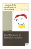 Monique Labrune - Journal de la psychanalyse de l'enfant Volume 2 N° 2/2012 : Contenance et transformations.
