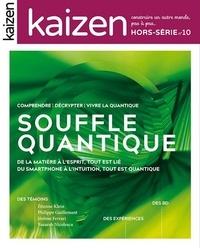 Pascal Greboval - Kaizen Hors-série N° 10 : Le souffle quantique.