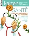 Pascal Greboval - Kaizen Hors série N°12 : Santé vers une convergence des médecines.