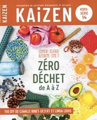 Pascal Greboval - Kaizen Hors-série N° 14 : Comment devenir autonome ? - Tome 3, Zéro déchet de A à Z.