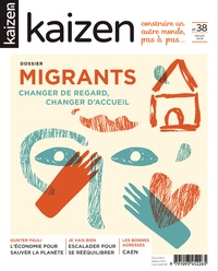 Pascal Greboval - Kaizen N° 38, mai-juin 2018 : Migrants - Changer de regard, changer d'accueil.