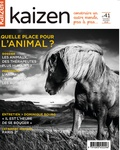 Pascal Greboval - Kaizen N° 41, novembre-déce : Quelle place pour l'animal ?.