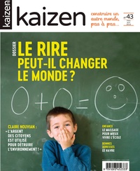 Pascal Greboval - Kaizen N° 43, mars-avril 20 : Le rire peut-il changer le monde ?.