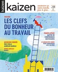 Pascal Greboval - Kaizen N° 44, mai-juin 2019 : Les clefs du bonheur au travail.