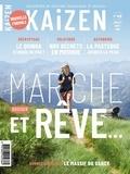 Pascal Greboval et Patrick Baldassari - Kaizen N° 45, juillet-août  : Marche et rêve.