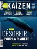 Pascal Greboval - Kaizen N° 46, septembre-oct : Désobéir pour la planète ?.