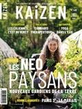 Pascal Greboval - Kaizen N° 48, janvier-févri : Les néo paysans, nouveaux gardiens de la terre.