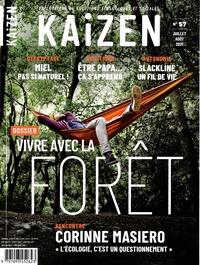 Pascal Greboval - Kaizen N° 57, juillet-août  : Vivre avec la forêt.