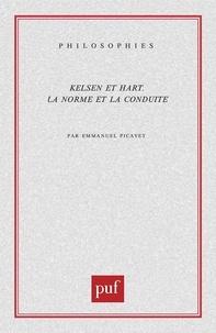 Emmanuel Picavet - Kelsen et Hart. - La norme et la conduite.