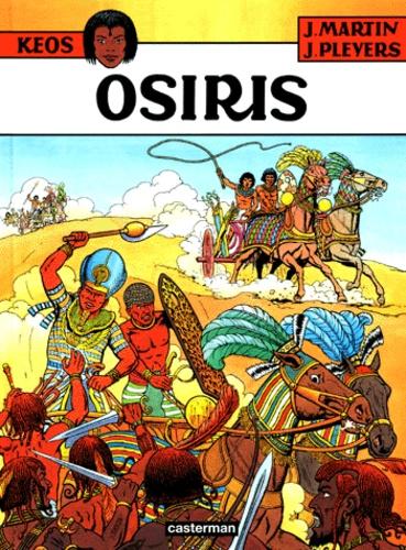 Jean Pleyers et Jacques Martin - Keos Tome 1 : Osiris.