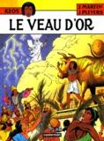 Jean Pleyers et Jacques Martin - Keos Tome 3 : Le veau d'or.