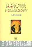 Marcelle Geber - L'abandonnisme en Afrique sud-saharienne.