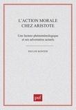 Pavlos Kontos - L'action morale chez Aristote.