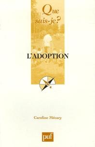 Caroline Mécary - L'adoption.