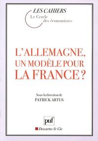 Patrick Artus et  Le Cercle des économistes - L'Allemagne, un modèle pour la France ?.