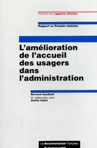 Bernard Candiard et Gaëlle Vallet - L'amélioration de l'accueil des usagers dans l'administration.