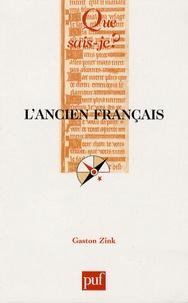 Gaston Zink - L'ancien français (XIe-XIIIe siècle).