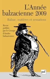 Nathalie Preiss - L'Année balzacienne N° 10, 2009 : Balzac, matières et sensations.