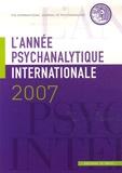 Stefano Bolognini et John Steiner - L'année psychanalytique internationale 2007 : .