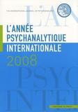 Florence Guignard - L'année psychanalytique internationale 2008 : .