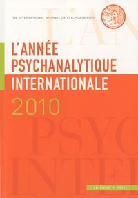 Louis Brunet - L'année psychanalytique internationale 2010 : .