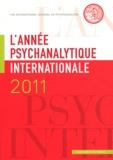 Louis Brunet - L'année psychanalytique internationale 2011 : .