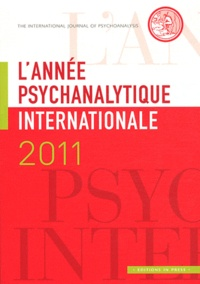Louis Brunet - L'année psychanalytique internationale 2011 : .
