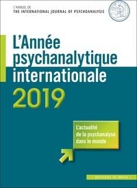 Céline Gür Gressot - L'année psychanalytique internationale 2019 : .