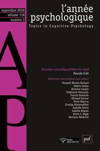 Pascale Colé et  Collectif - L'année psychologique Volume 118 N° 3, sep : .