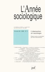 Jean-Christophe Marcel et Olivier Martin - L'Année sociologique N° 56/2, 2006 : L'abtraction en sociologie.