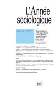 Francis Affergan et Erwan Dianteill - L'Année sociologique N° 62-1, 2012 : Sociologie et anthropologie - Convergences, croisements et dissonances.